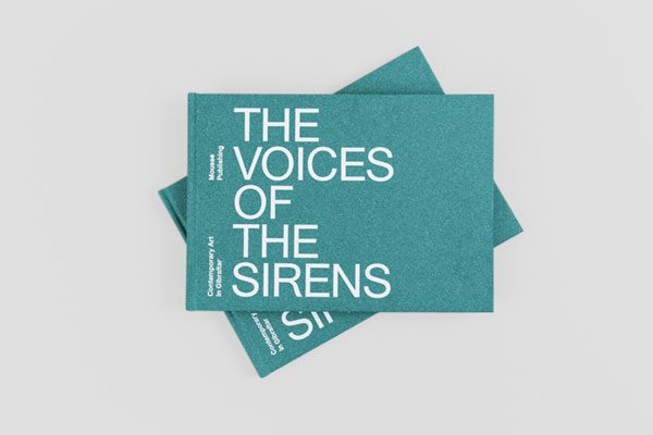 THE VOICE OF THE SIRENS – Contemporary Art in Gibraltar
