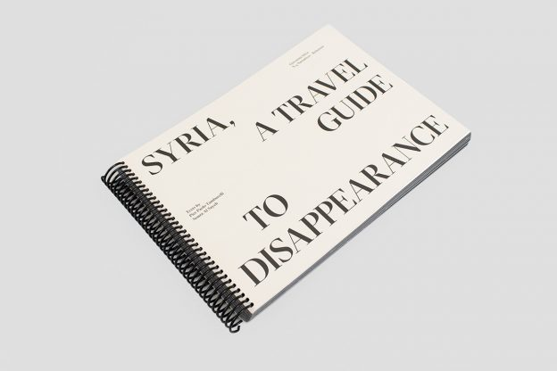 Giovanna Silva: Syria, A Travel Guide to Disappearance