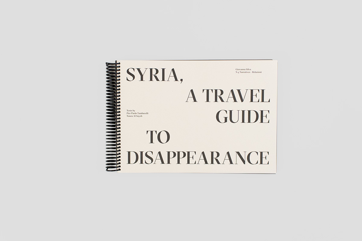 Giovanna Silva Syria A Travel Guide To Disappearance Mousse
