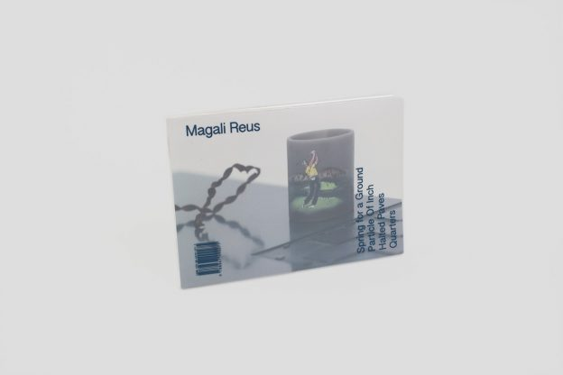 MAGALI REUS: SPRING FOR A GROUND / PARTICLE OF INCH / HALTED PAVES / QUARTERS (Duplicate)
