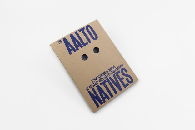 The Aalto Natives – A Transcendental Manual